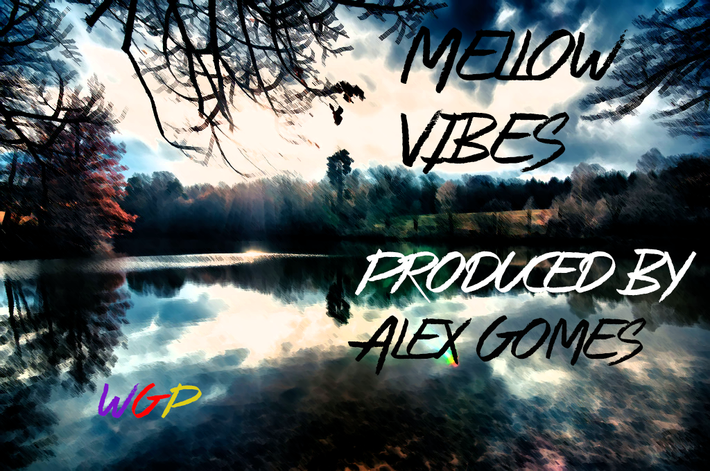 Mellow Vibes Instrumental
